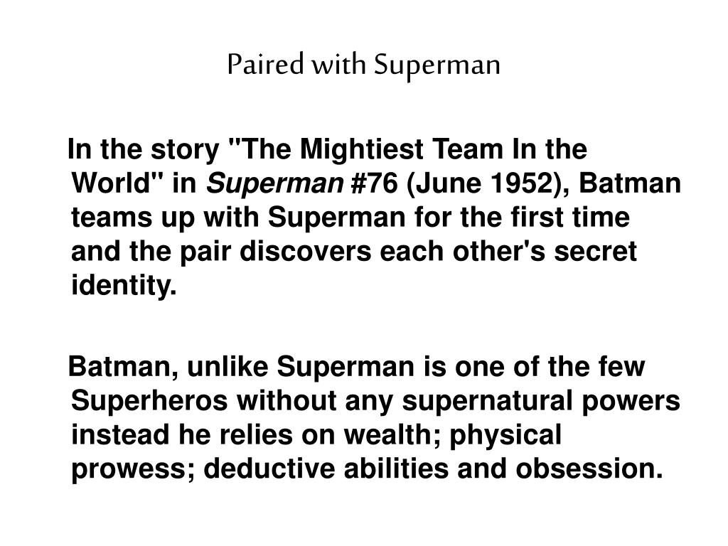 Paired with Superman