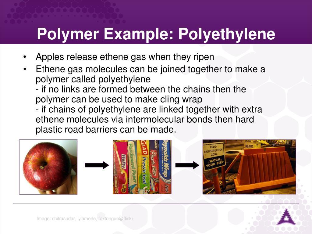Polymer Example: Polyethylene