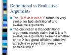 definitional vs evaluative arguments