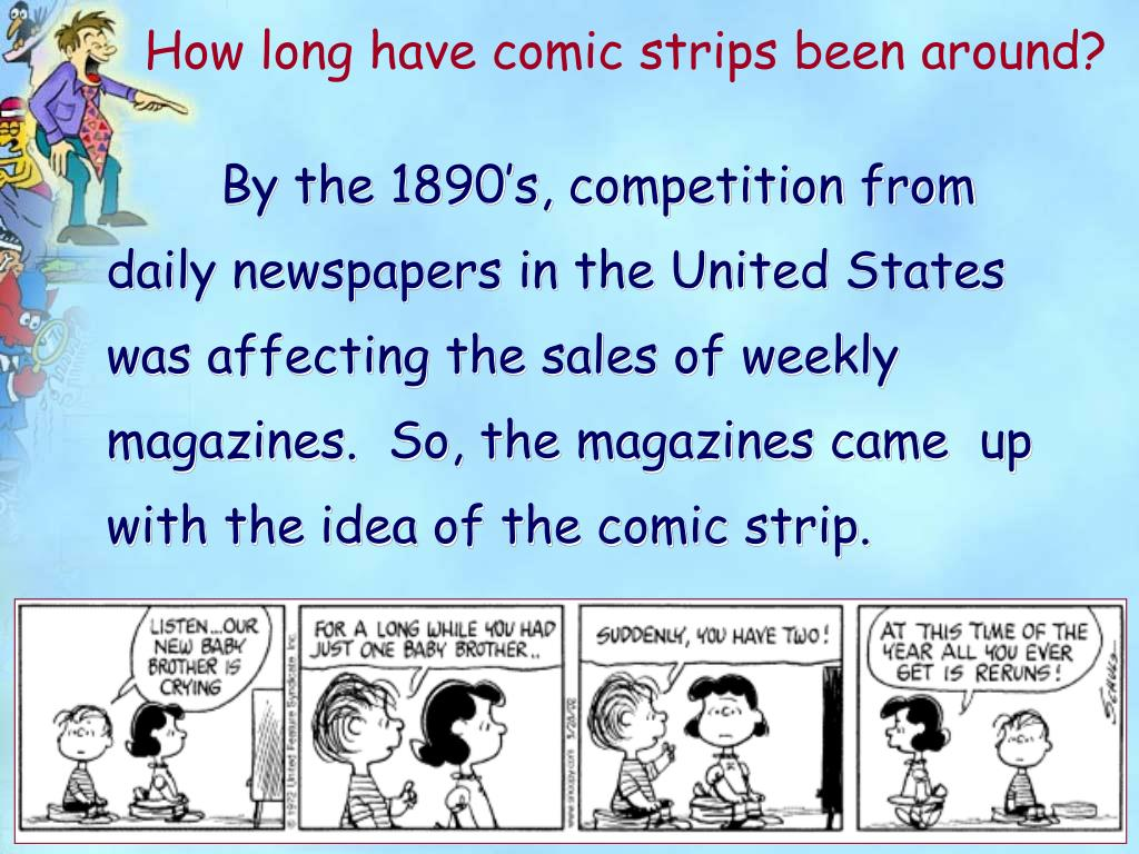 How long have comic strips been