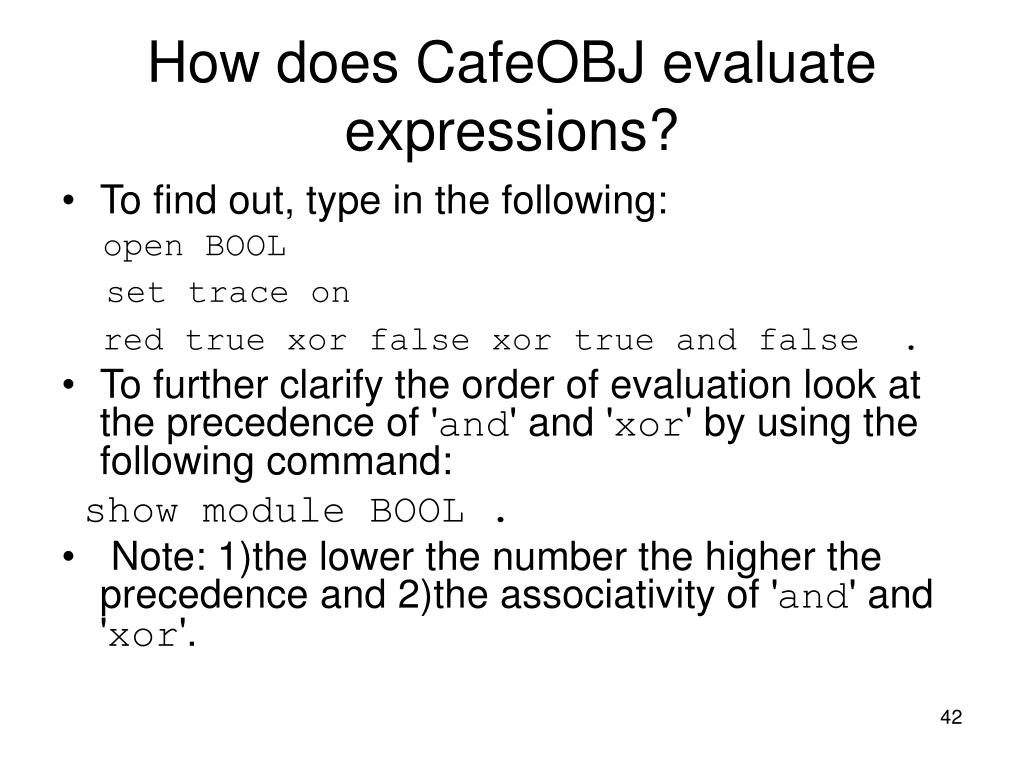 How does CafeOBJ evaluate expressions?