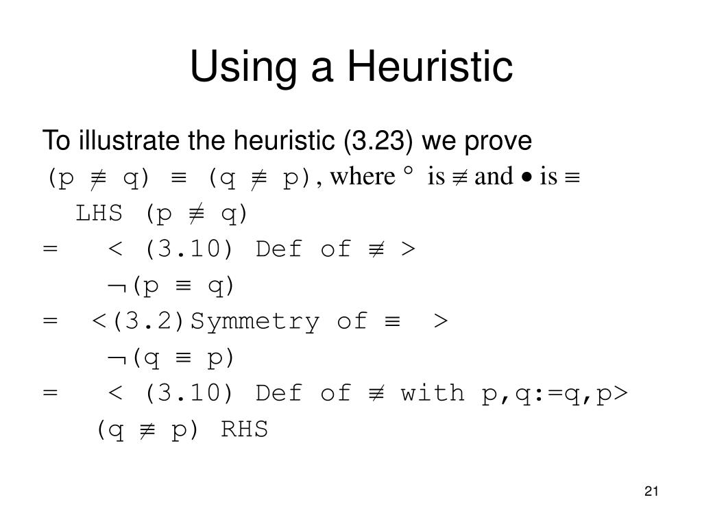 Using a Heuristic