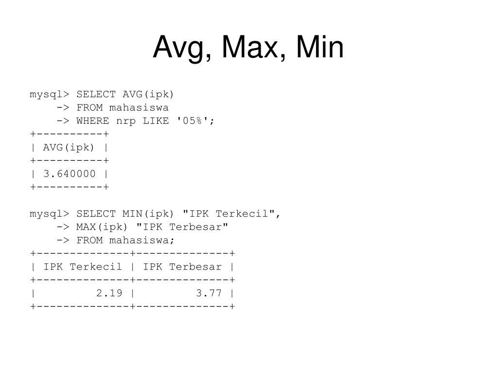 Avg, Max, Min
