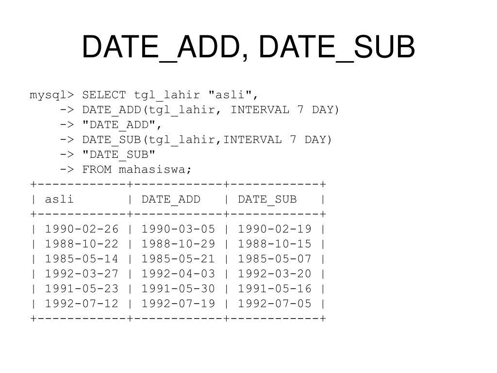 DATE_ADD, DATE_SUB