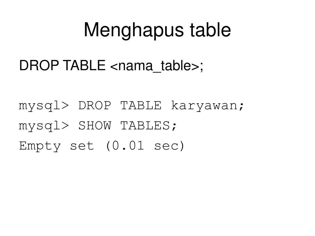 Menghapus table