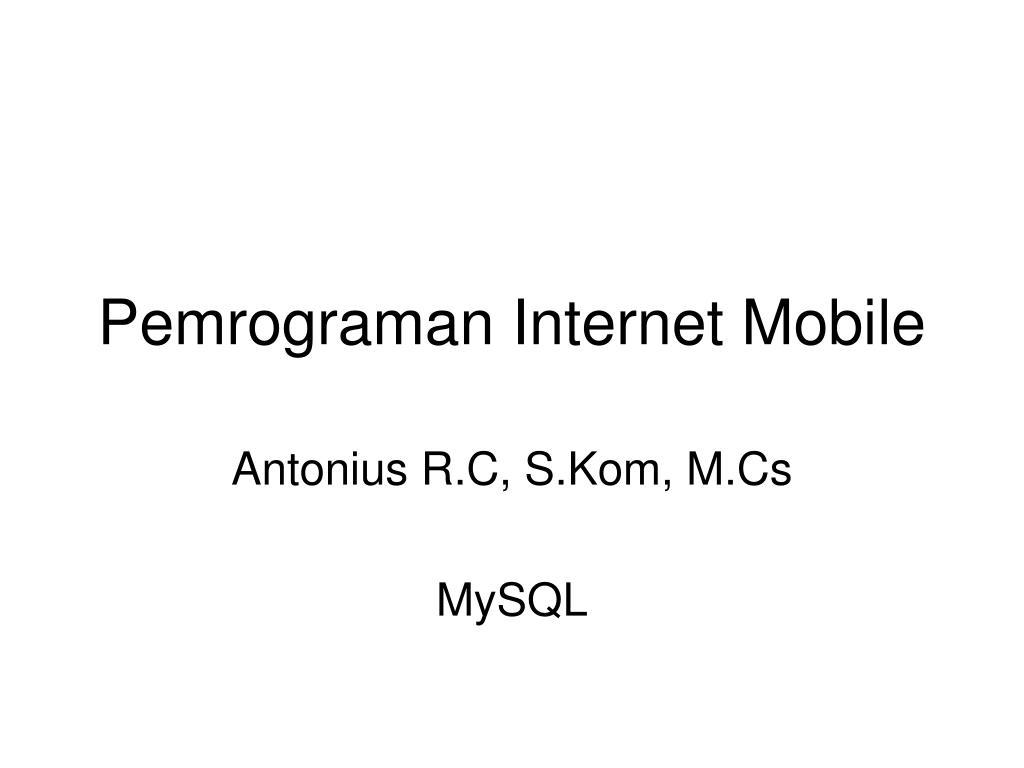 pemrograman internet mobile l.