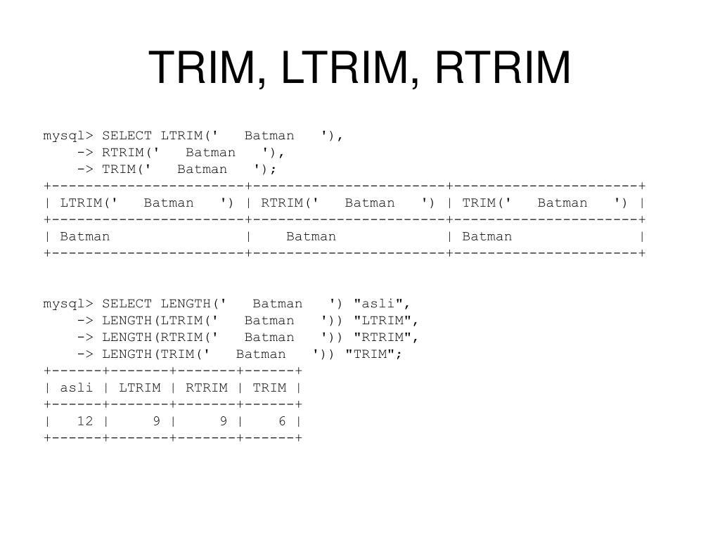 TRIM, LTRIM, RTRIM