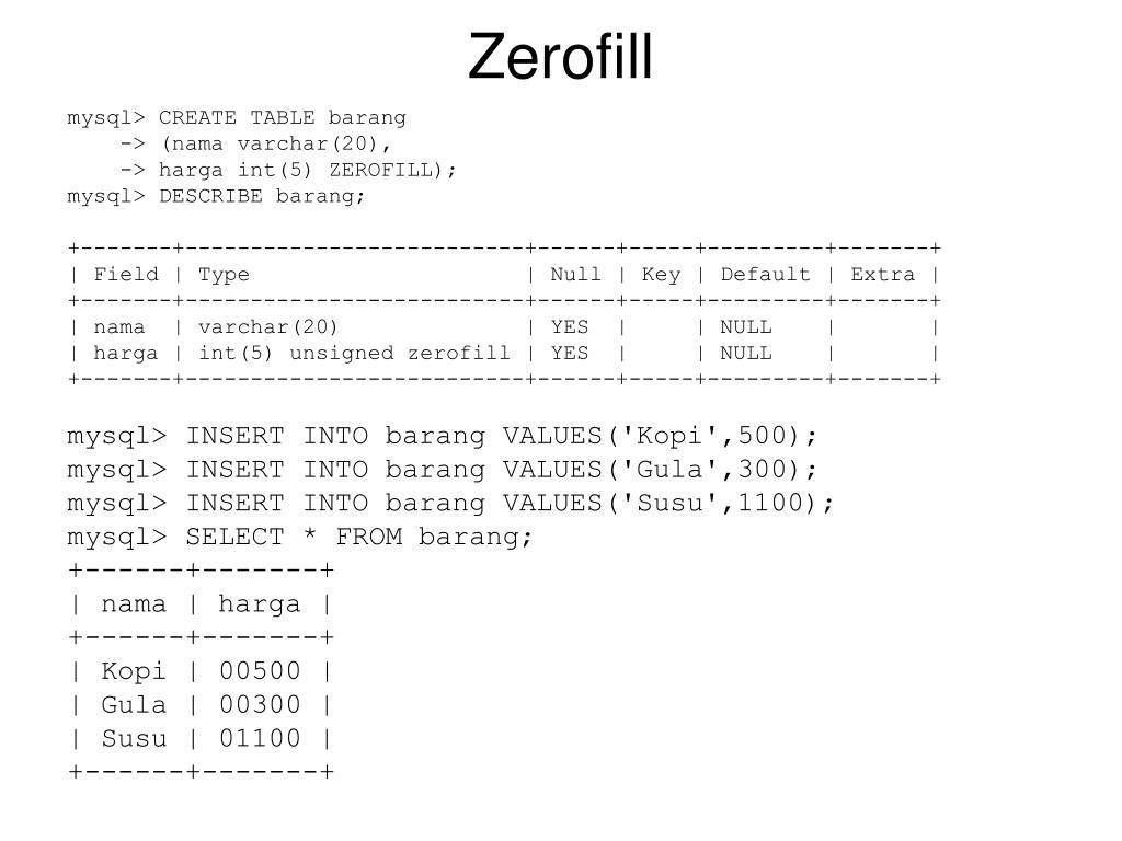 Zerofill