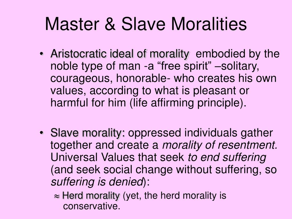 Master & Slave Moralities