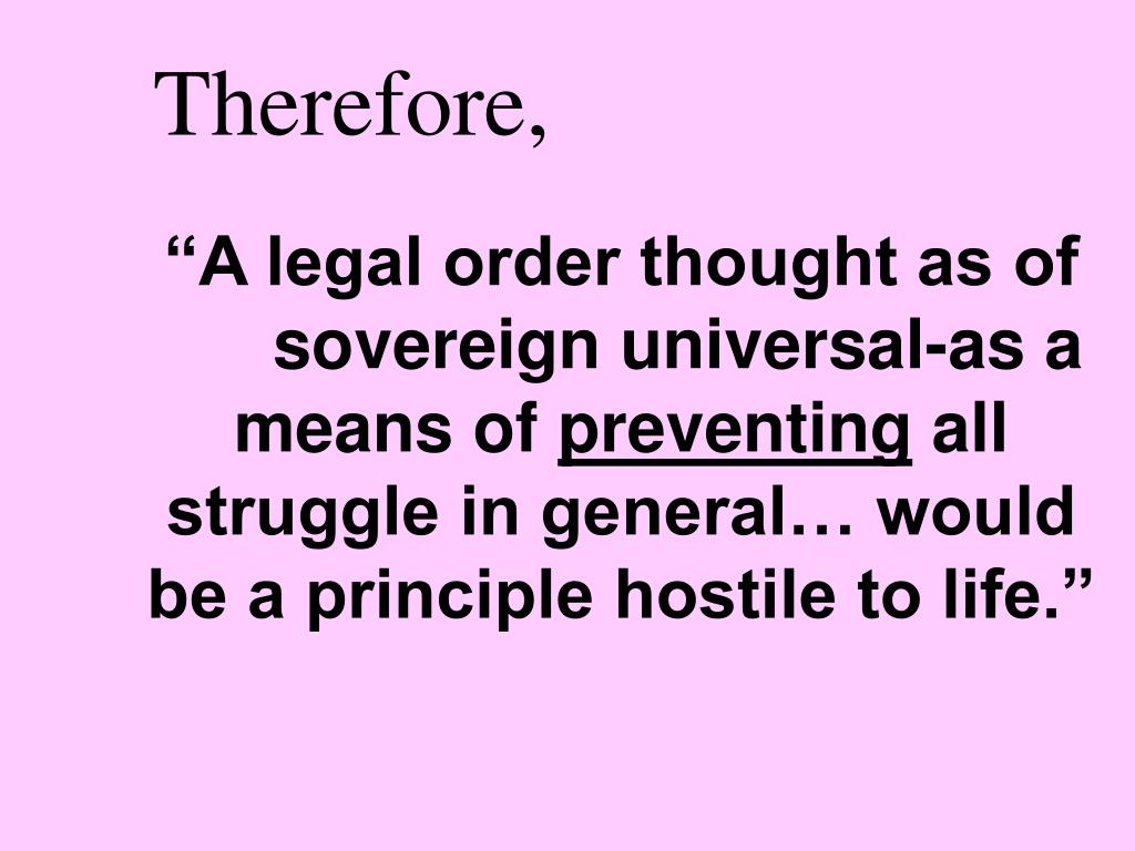 """""""A legal order thought as of sovereign universal-as a means of"""