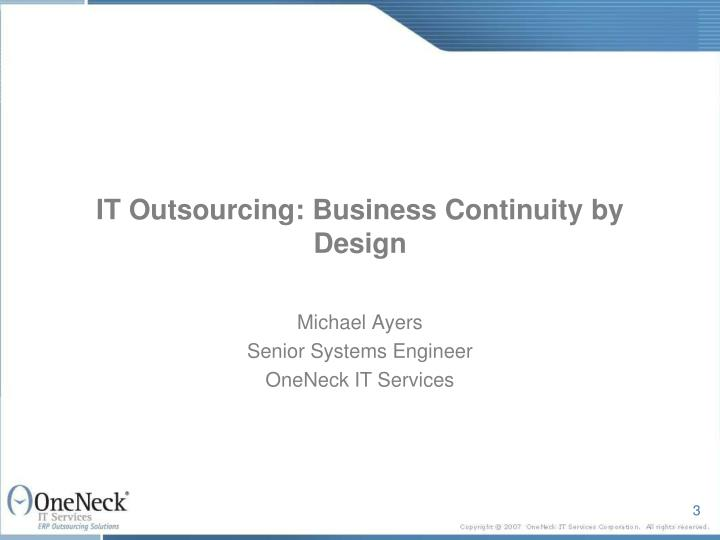 It outsourcing business continuity by design