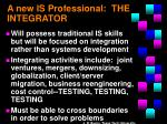 a new is professional the integrator