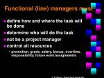 functional line managers must
