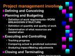 project management involves