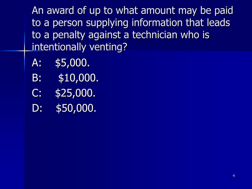 An award of up to what amount may be paid to a person supplying information that leads to a penalty against a technician who is intentionally venting?