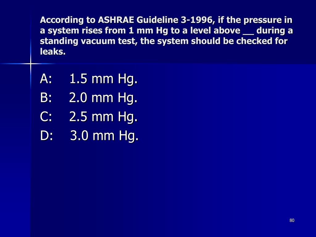 According to ASHRAE Guideline 3-1996, if the pressure in a system rises from 1 mm Hg to a level above __ during a standing vacuum test, the system should be checked for leaks.