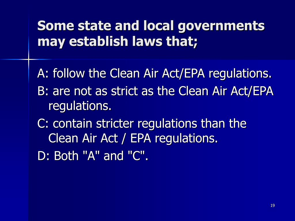 Some state and local governments may establish laws that;