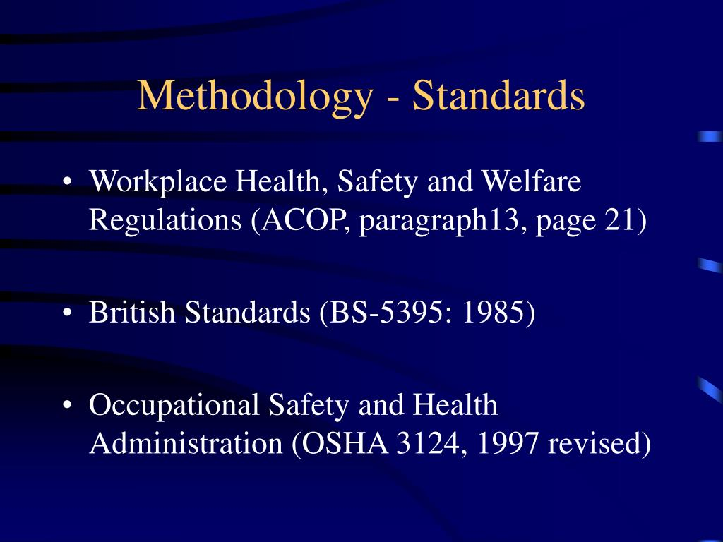 Methodology - Standards