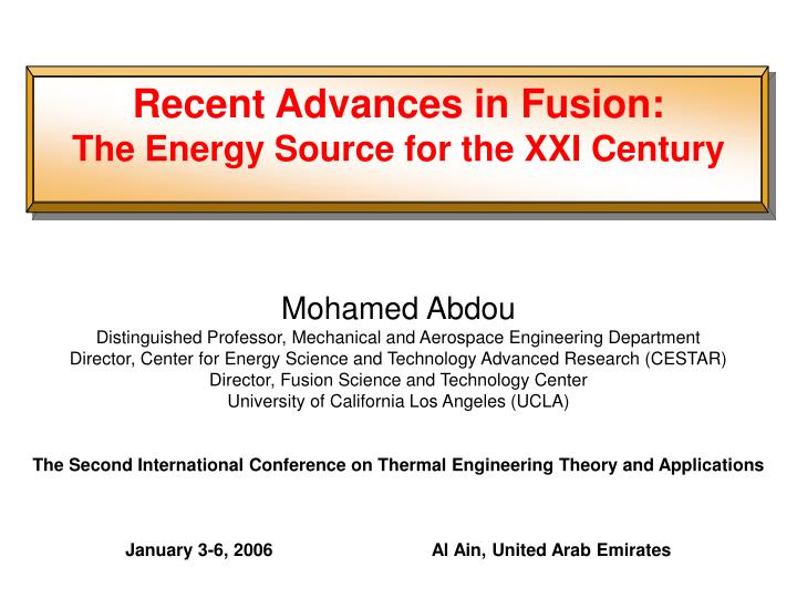 recent advances in fusion the energy source for the xxi century n.
