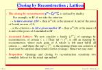 closing by reconstruction lattices
