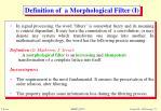 definition of a morphological filter i