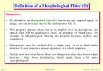 definition of a morphological filter ii