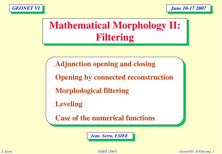 Mathematical morphology ii filtering