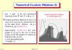numerical geodesic dilations i