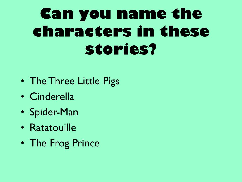 Can you name the characters in these stories?