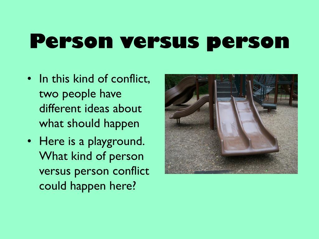 Person versus person