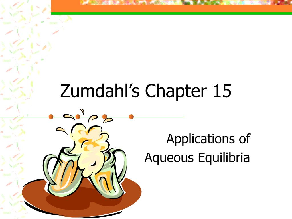 Zumdahl's Chapter 15