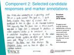 component 2 selected candidate responses and marker annotations
