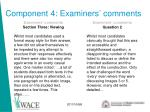 component 4 examiners comments
