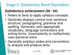 stage 3 satisfactory band description