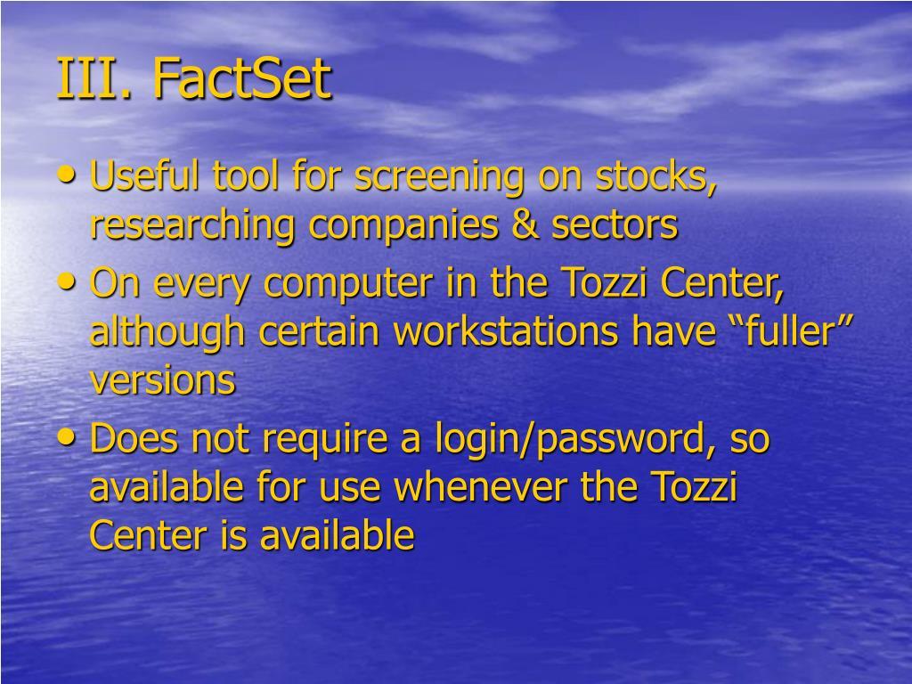 III. FactSet