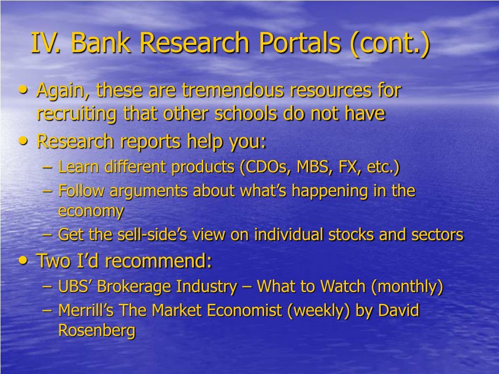 IV. Bank Research Portals (cont.)