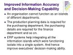 improved information accuracy and decision making capability18