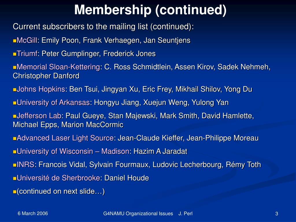 Membership (continued)