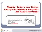 popular culture and crime portrayal of hollywood gangsters and asian stereotypes