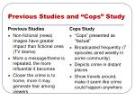 previous studies and cops study
