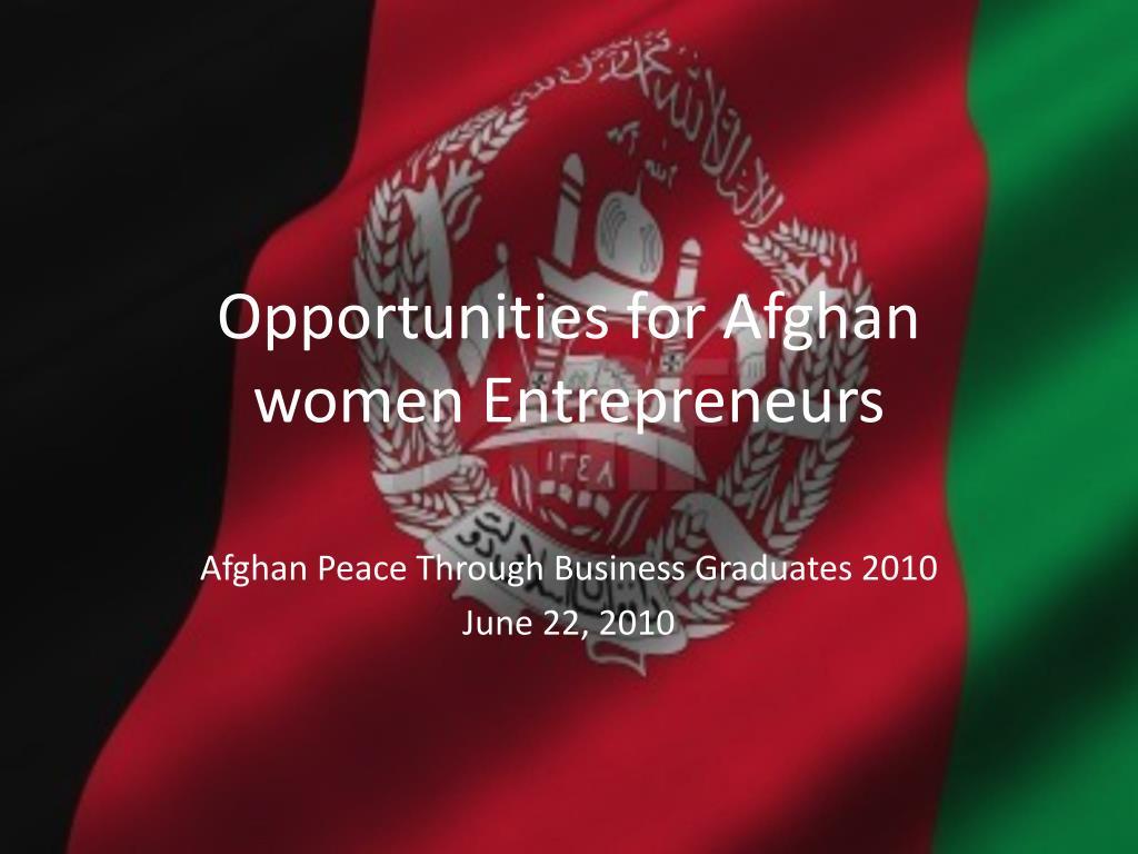 opportunities for afghan women entrepreneurs l.