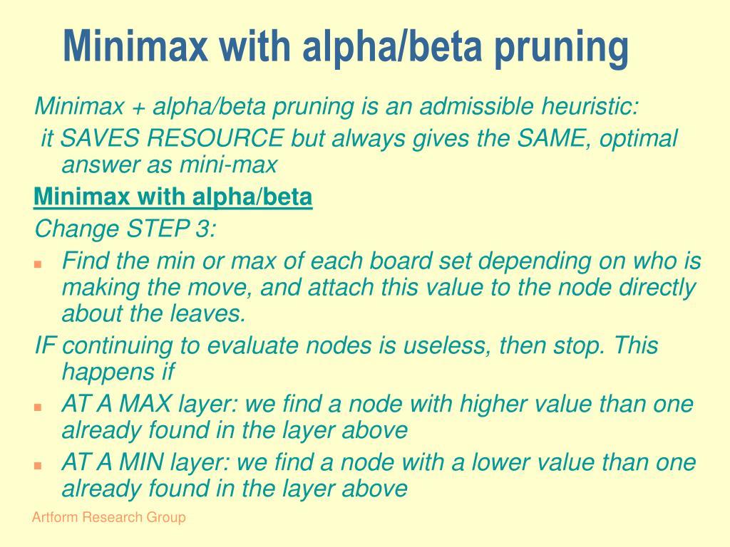 Minimax with alpha/beta pruning