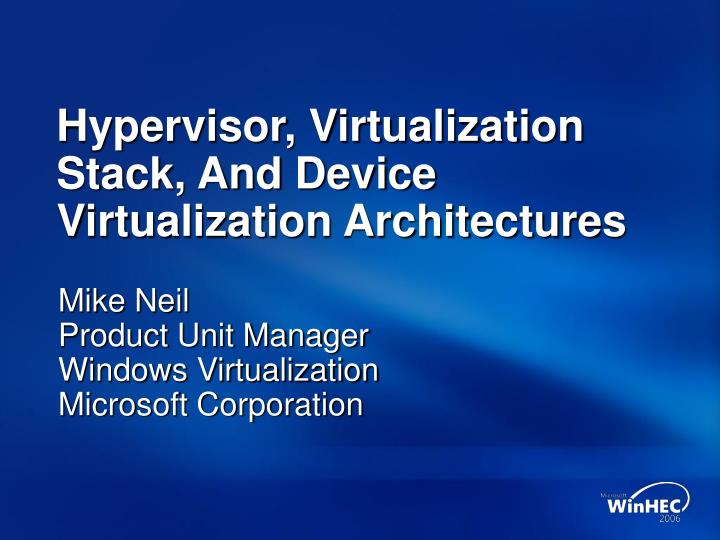 hypervisor virtualization stack and device virtualization architectures n.