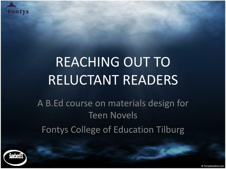 reaching out to reluctant readers n.
