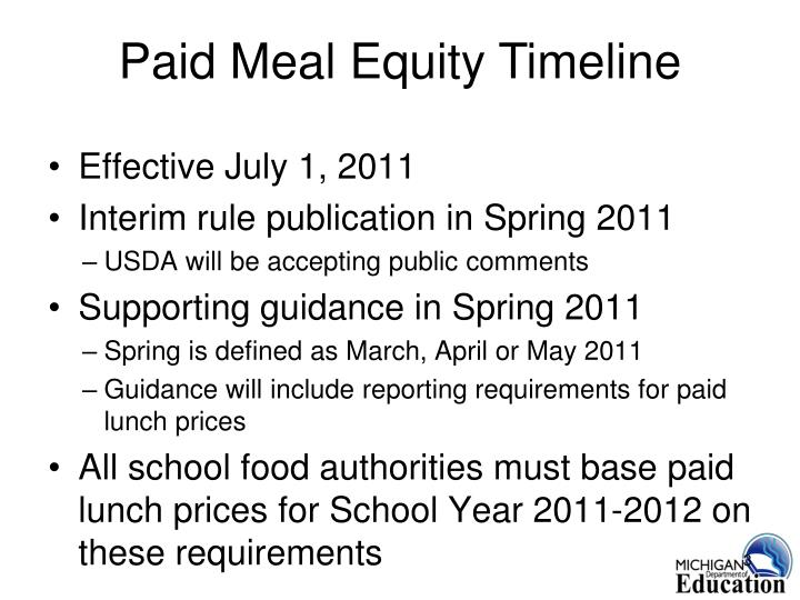 Paid meal equity timeline