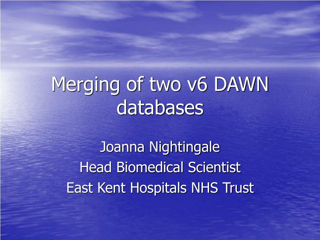 merging of two v6 dawn databases l.