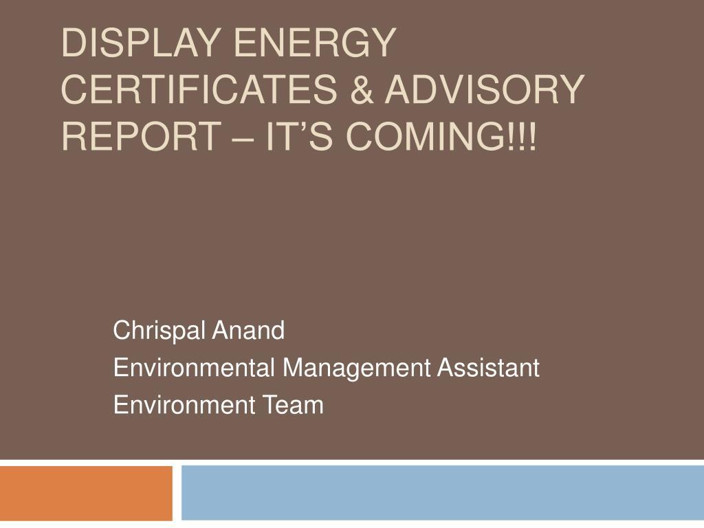 Display Energy Certificates & Advisory Report – It's Coming!!!