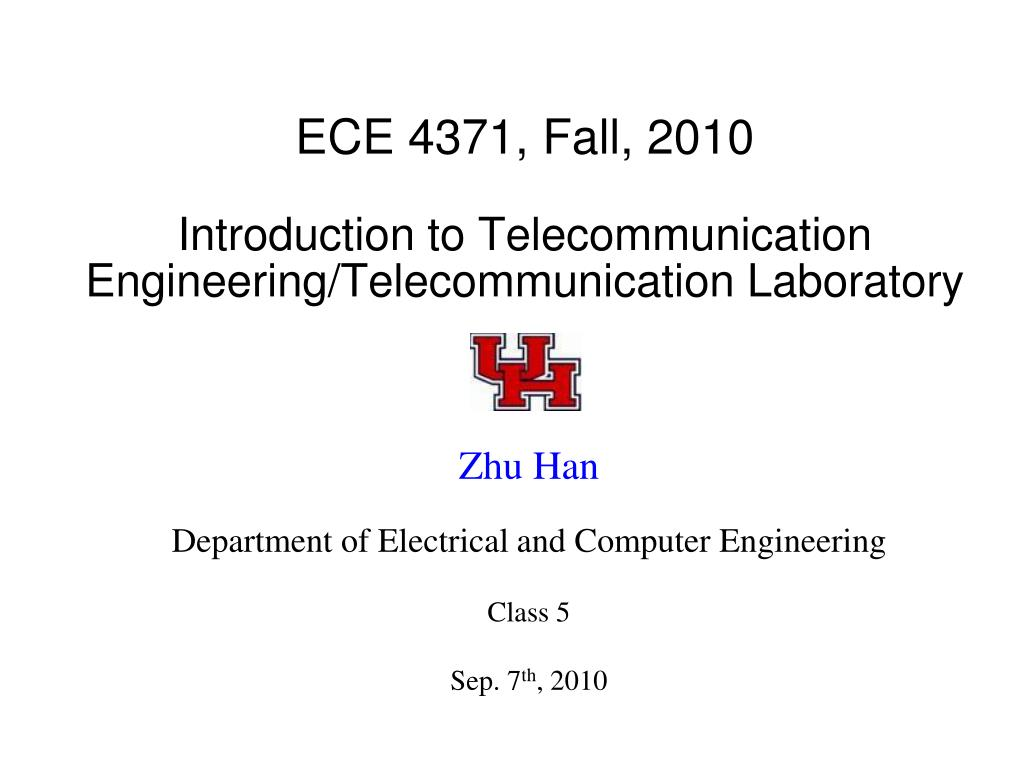 ece 4371 fall 2010 introduction to telecommunication engineering telecommunication laboratory l.