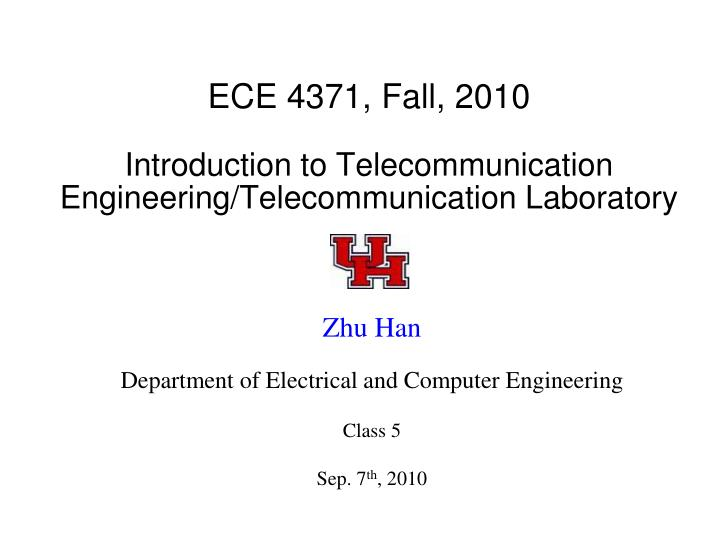 Ece 4371 fall 2010 introduction to telecommunication engineering telecommunication laboratory