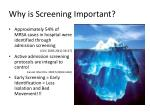 why is screening important
